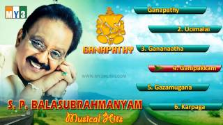 Vinayaga - S.P.Balasubramaniam Tamil Songs - Ganapathy - JUKEBOX - BHAKTHI