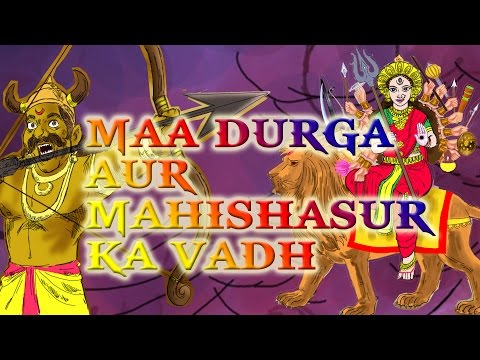 Maa Durga Aur Mahishasur Ka Vadh | Kilkariyan | Hindi Stories For Kids | Kids Stories video
