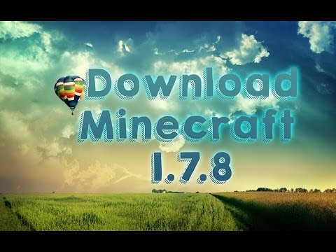 Come Scaricare Minecraft 1.7.8 GRATIS Con Multiplayer (No Torrent) [ITA]