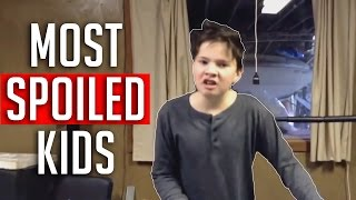 Most Spoiled Kids Compilation #1