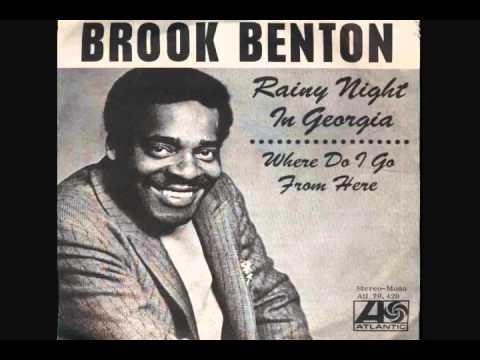Brooke Benton - Rainy Night In Georgia