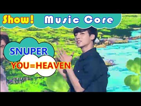 [HOT] SNUPER - YOU=HEAVEN, 스누퍼 - 너=천국 Show Music core 20160813