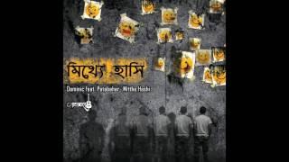 Dominic Feat. Patabahar - Mitthe Hashi | মিথ্যে হাসি
