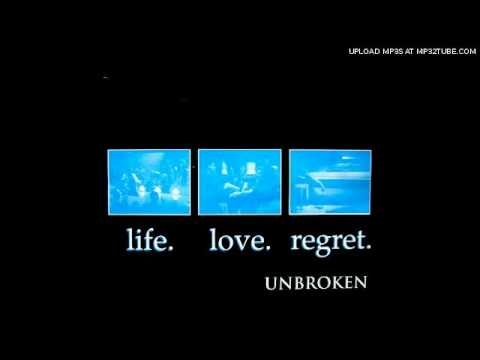 Unbroken - End Of A Lifetime