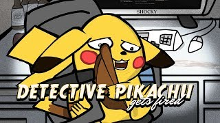 Detective Pikachu Gets Fired - Pokemon Parody Animation