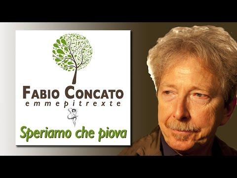 Fabio Concato - Speriamo Che Piova