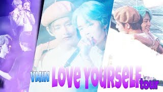 |VMIN| Love Yourself Tour