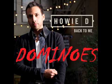 Howie D - Dominoes - Back To Me - New Music 2012 (Music + Download) OFFICIAL - High Quality [HQ]