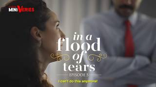 in a flood of tears episode 5