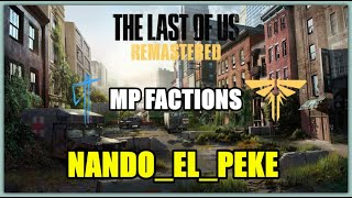 The last of Us |PS4pro|  (Multiplayer) A tiro limpio!!!