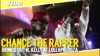 Chance The Rapper Brings Out R. Kelly at Lollapalooza 2014