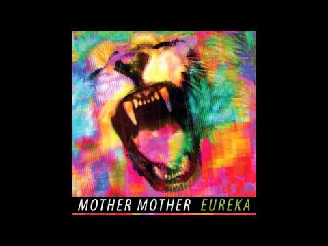 Mother Mother - Aspiring Fires