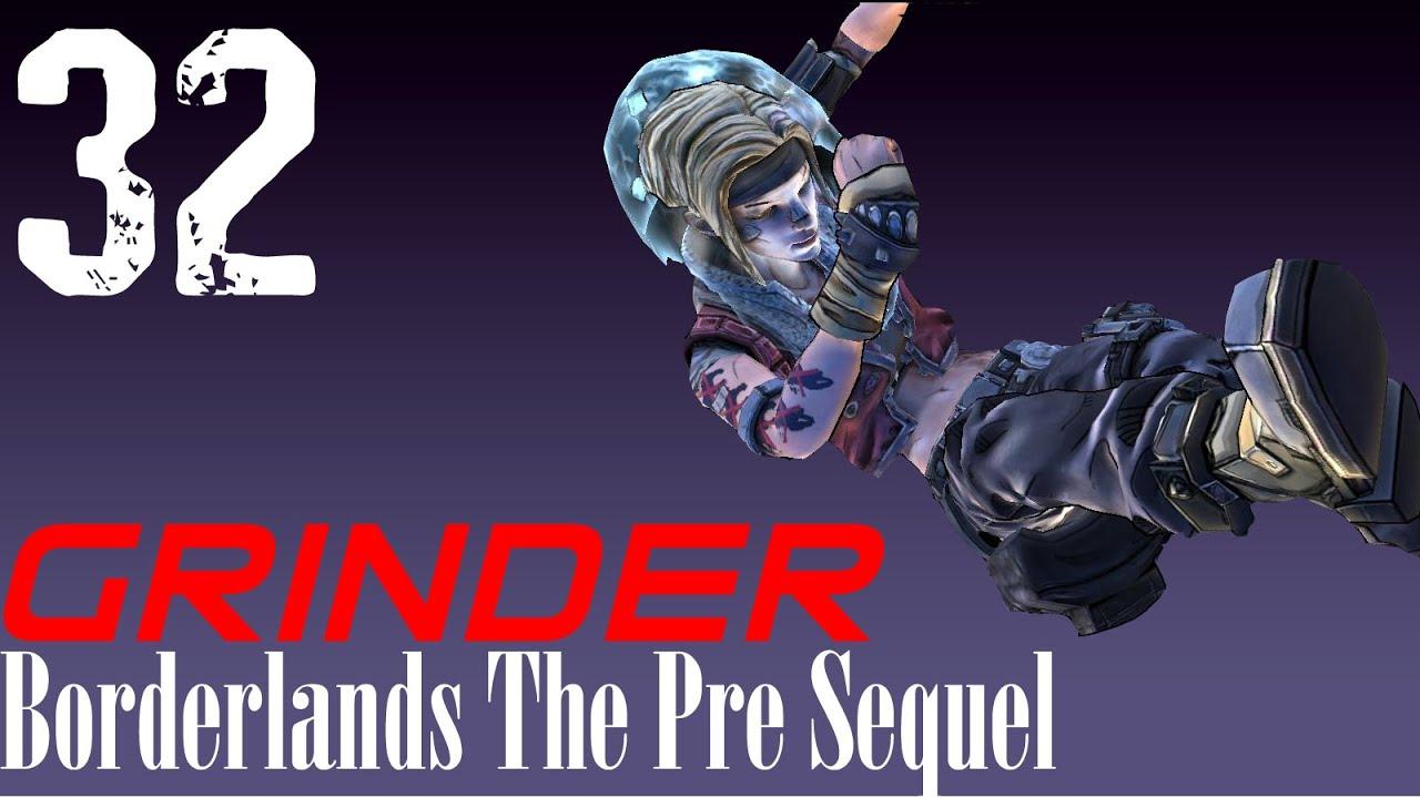 How the grinder works borderlands pre sequel nisha walkthrough 32