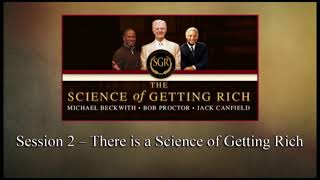 The Science of Getting Rich - Session 02: There is a Science of Getting Rich