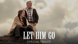 Let Him Go | Official Trailer