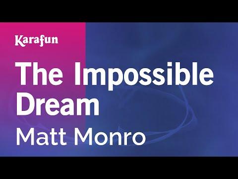 Karaoke The Impossible Dream - Matt Monro * video