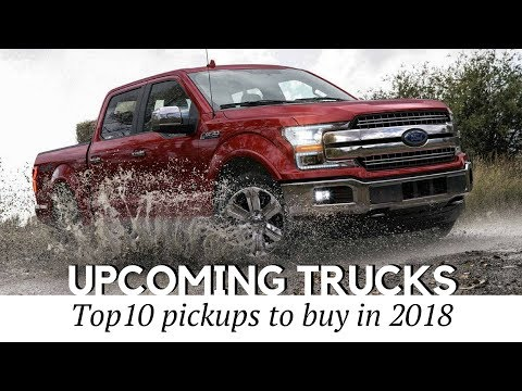 8 New Pickup Trucks Coming in 2018 (Reviewing Towing Capacity and Prices)