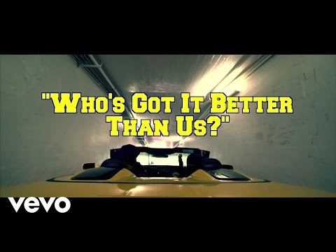 Bailey - Who's Got It Better Than Us?