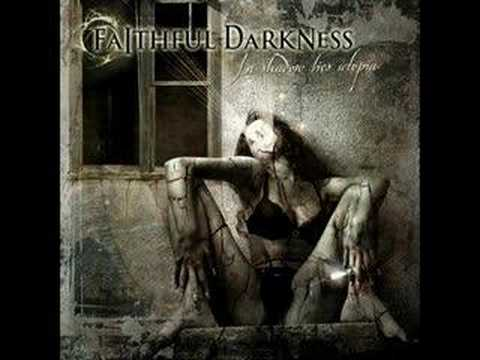 Faithful Darkness - In Shadow Lies Utopia