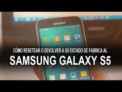 Cómo hacer Hard Reset al Samsung Galaxy S5... Estado de fábrica