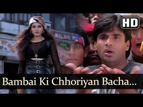 Bombay Ki Choriyan - Sunil Shetty - Raveena Tandon - Vinashak - Bollywood Songs - Viju Shah video