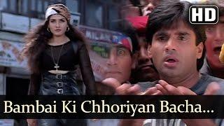 Bombay Ki Choriyan - Sunil Shetty - Raveena Tandon - Vinashak - Bollywood Songs - Viju Shah