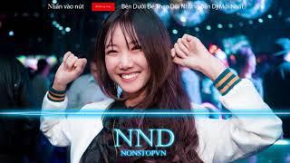 Nonstop 2018 - Việt Mix - Cùng Anh 2018 - Quân Hải Mix