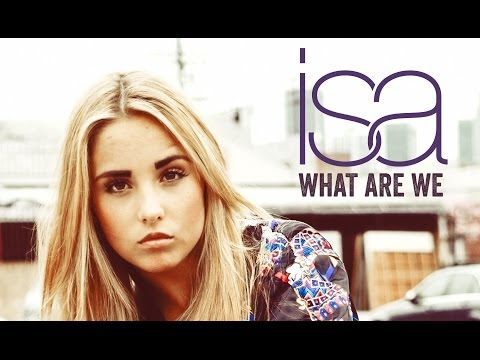 ISA - What are we - Official video