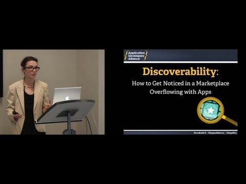 """Presentation & Panel - """"Discoverability: How to Get Noticed in Stores Overflowing with Apps"""""""