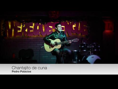 Chantajito de cuna - Pedro Palacios