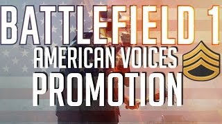 Battlefield 1 American Voices - Promotion