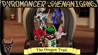 Shenanigans: The Oregon Trail Deluxe
