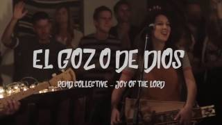 El Gozo de Dios - Rend Collective Cover (The Joy Of The Lord) Español
