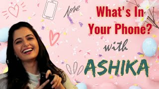 Ashika Ranganath | What's in Your Phone? | Episode 10 | RR Productions