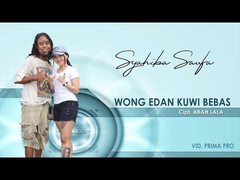 Download Wong Edan Kuwi Bebas - Syahibah Saufa  Mp4 baru