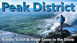 Peak District Walk - Kinder Scout & Hope Cross in the Snow