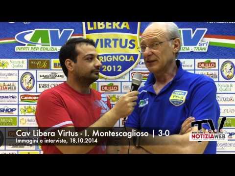 Interviste Cav Libera Virtus vs Montescaglioso, 18.10.2014 lanotiziaweb.it