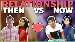 Bangla Funny Video 2017 | RELATIONSHIPS THEN VS NOW | D knockers | Romantic Love Story| Comedy video