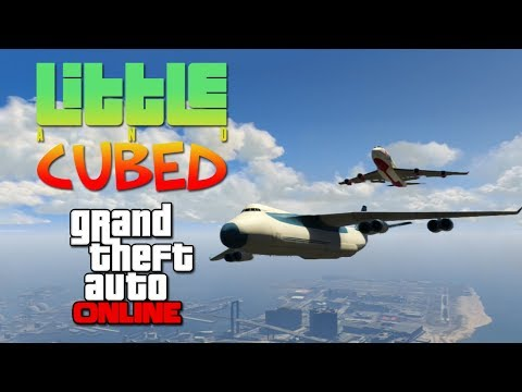 Little and Cubed: The Cargo Plane! - GTA Online