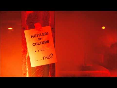 Hustlers Of Culture - What Is This?