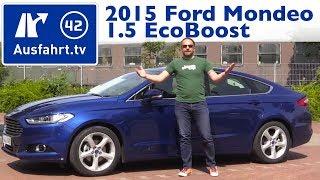 2015 Ford Mondeo 1.5 EcoBoost Titanium - Fahrbericht der Probefahrt, Test, Review (German)