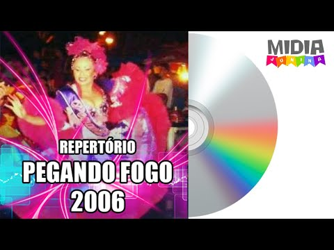 Repertório Pegando Fogo 2006   Fortaleza CE