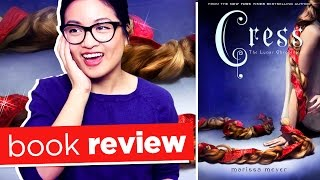Cress by Marissa Meyer | Book Review