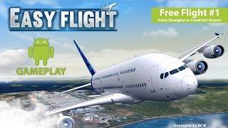 [GAMEPLAY ANDROID] Easy Flight - Flight Simulator   Free Flight #1