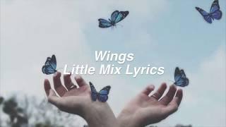 Download Lagu Wings || Little Mix Lyrics Gratis STAFABAND
