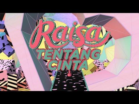 download lagu Raisa - Tentang Cinta (Official Lyric Video) gratis