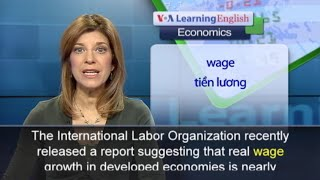 Anh ngữ đặc biệt: ILO Wage Report