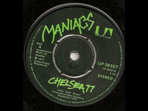 "The Maniacs  ""Chelsea 77"" Authorised  version"