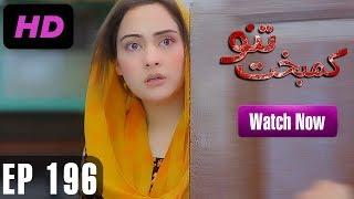 Kambakht Tanno - Episode 196 | A Plus ᴴᴰ Drama | Shabbir Jaan, Tanvir Jamal, Sadaf Ashaan