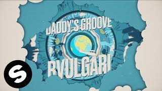 Daddy's Groove - Bvulgari
